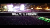 NOS Alive'15 - Official Aftermovie