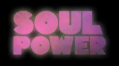 Soul Power official UK trailer