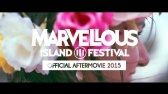 MARVELLOUS ISLAND 2015 | OFFICIAL AFTERMOVIE
