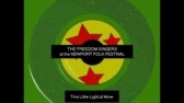 This Little Light of Mine  -by the Freedom Singers at the Newport Folk Festival