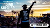 Indian Summer Festival 2017 - Official Aftermovie