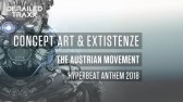 Concept Art & Existenze - The Austrian Movement (Hyperbeat Anthem 2018)