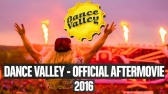 OFFICIAL AFTERMOVIE  - Dance Valley 2016 4k