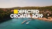 Defected Croatia 2019 | Aftermovie