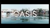 Oasis 2019 Official Aftermovie