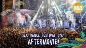 Sea Dance Festival 2017 | Official Aftermovie