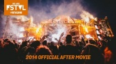 We Are FSTVL 2014 After Movie