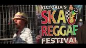 Victoria Ska & Reggae Festival 2015 Highlights