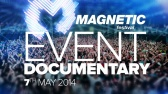 MAGNETIC Festival 7th May 2014 Prague CZ | Event Documentary