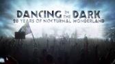 Dancing in the Dark: 20 Years of Nocturnal Wonderland