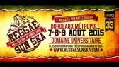 BEST OF Reggae Sun Ska 2015 - 18ème édition