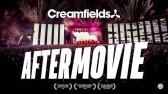 Creamfields 2018 - Official Aftermovie