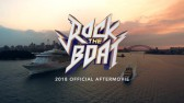 Rock The Boat 2018 Official After Movie