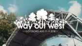 Welcome to Way Out West August 9-11 in Gothenburg [SE]