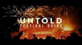 UNTOLD Festival Guide