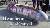 Hwacheon Sancheoneo Ice Fishing Festival 2014 - South Korea