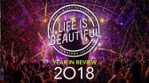 Year in Review | Life is Beautiful 2018