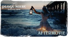 Plage Noire 2019   Official Aftermovie