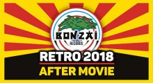 Bonzai Retro 2018 - Official After Movie