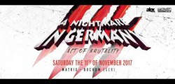 A Nightmare In Germany - Act of Brutality -  11.11.17 - The Trailer