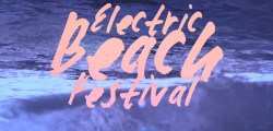 Electric Beach Festival 2016