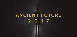 Ancient Future Festival 2017 - Teaser