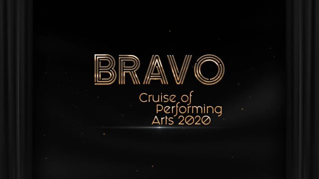 BRAVO - Cruise of Performing Arts